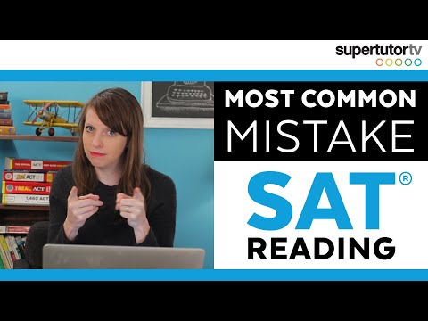 Most Common Mistake - SAT Reading: Tricks, Tips, and Strategies for