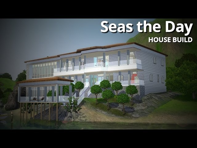 The Sims 3 House Building - Seas the Day (w/ Jasonmazda)