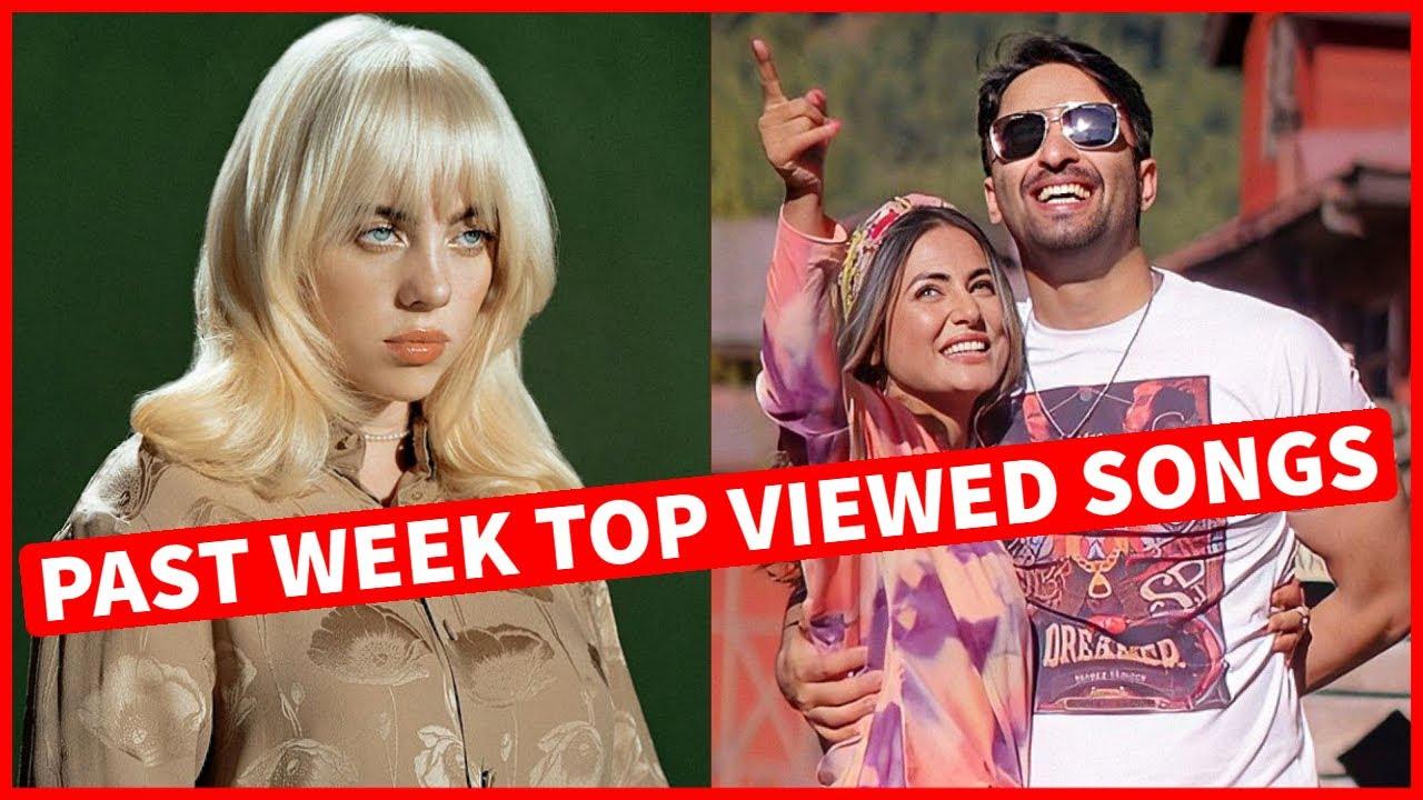 Global Past Week Most Viewed Songs on Youtube [7 June 2021]