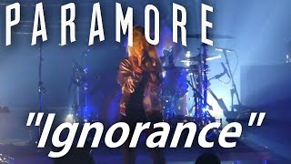 Video Paramore - Ignorance (2017)  Live Video [Unofficial] download MP3, 3GP, MP4, WEBM, AVI, FLV Mei 2018