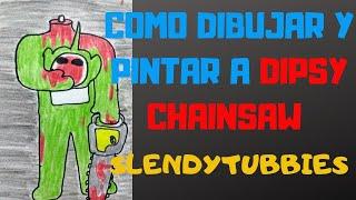 Como dibujar a dipsy sierra eléctrica de los slendytubbies/how to draw dipsy chainsaw  slendytubbies