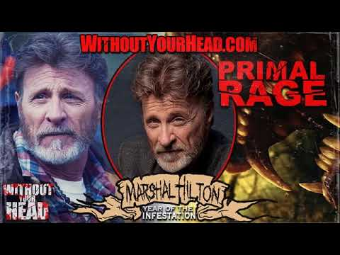 Marshal Hilton interview on Primal Rage Bigfoot Reborn - Without Your Head Horror Podcast