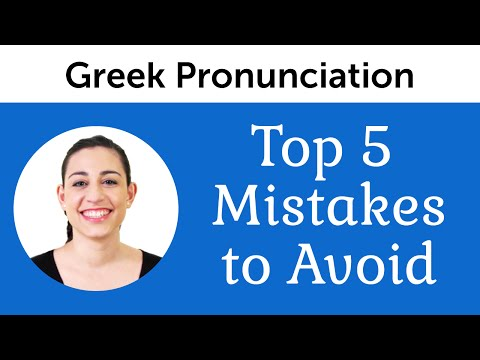 Top 5 Greek Pronunciation Mistakes to Avoid