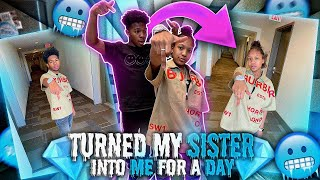 I TURNED MY SISTER INTO ME FOR 24 HOURS! *Hilarious*