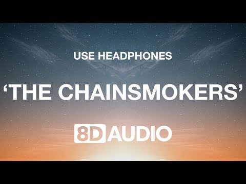 The Chainsmokers - Don&39;t Let Me Down 8D  🎧 ft Daya