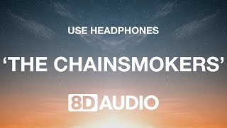 The Chainsmokers - Don't Let Me Down (8D AUDIO) 🎧 ft. Daya