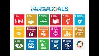 Introduction to 2030 Global Agenda -Sustainable Development Goals (SDGs)