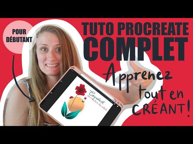 TUTO PROCREATE COMPLET -  POUR DÉBUTANT - Apprenez tout en créant !