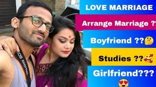 LOVE MARRIAGE Or ARRANGE MARRIAGE ?? Couple Q & A Video With Husband