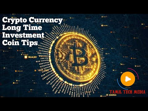 Crypto Currency Long time investment coin tips don't miss it
