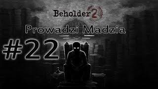 Beholder 2 #22 - Zabiła mnie menda!