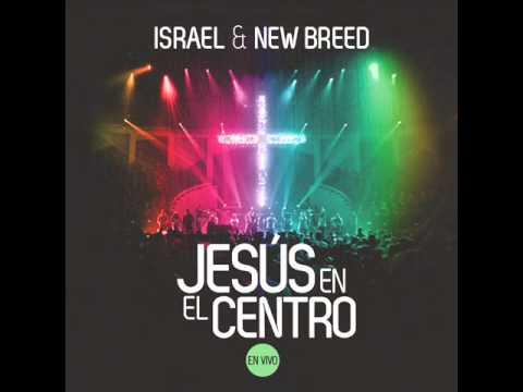 Jesús El Mismo - Israel And New Breed