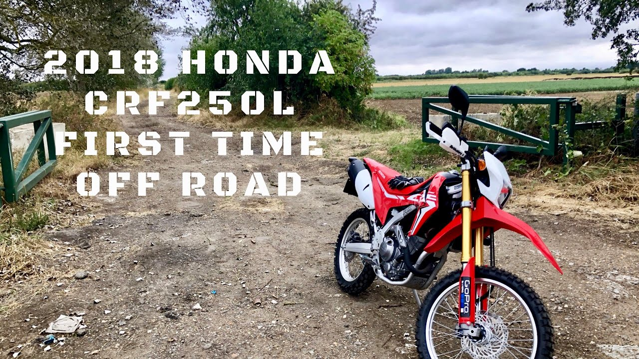 2018 Honda Crf250l Off Road For The First Time Raw Footage No Chat