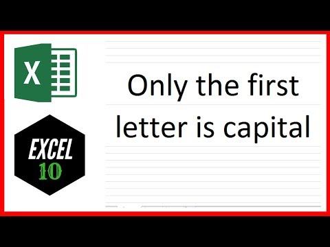 How To Capitalize Only The First Letter Of A Sentence In Excel