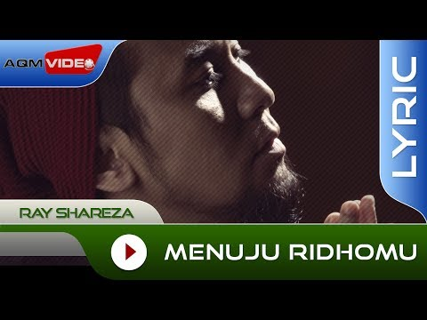 Ray Shareza - Menuju RidhoMu | Official Lyric Video