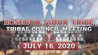 R.S.T Tribal Council Meeting (7-16-2020)