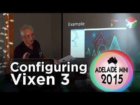 Adelaide Mini 2015 - Configuring your display in Vixen 3