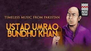 Timeless Music From Pakistan I Vol 4 I Audio Jukebox I Classical I Vocal I Ustad Umrao Bundu khan