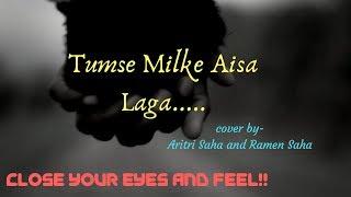 Tumse Milke Aisa Laga| Asha Bhosle| Parinda| Cover By Aritri Saha and Ramen Saha