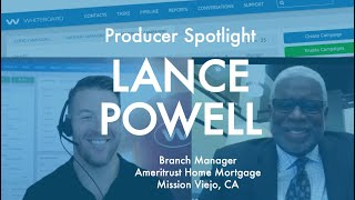 Producer Spotlight: Lance Powell | Ameritrust Home Mortgage in Mission Viejo, CA