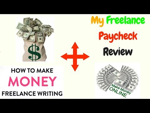 My Freelance Paycheck Review - How to make money online Freelance Writing 2018