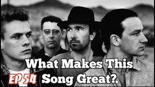 What Makes This Song Great? Ep.54 U2