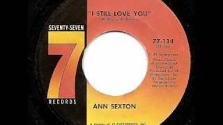 ANN SEXTON - I Still Love You