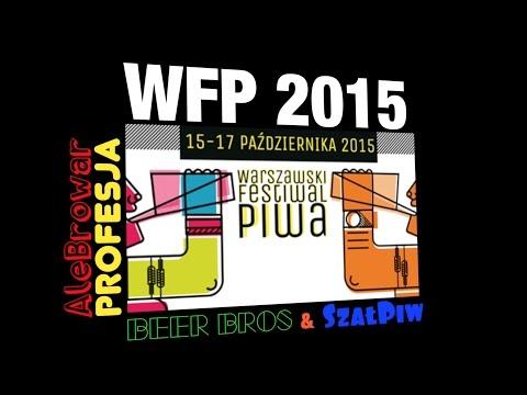 AleBrowar, Profesja, Setka, Birbant, Beer Bros i SzałPiw na WFP '15