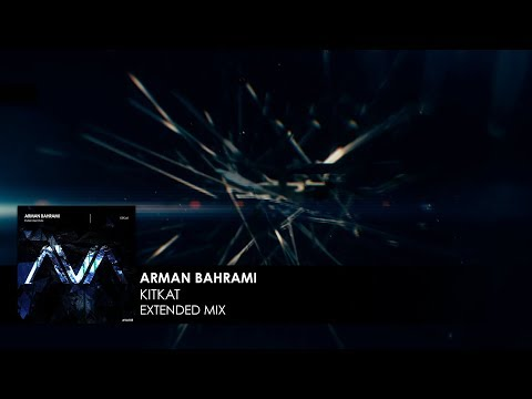 Arman Bahrami - KitKat