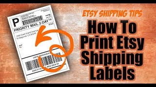 How To Print Etsy Shipping Labels
