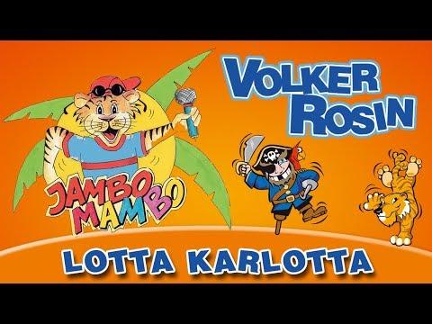 Volker Rosin - Lotta Karlotta | Kinderlieder