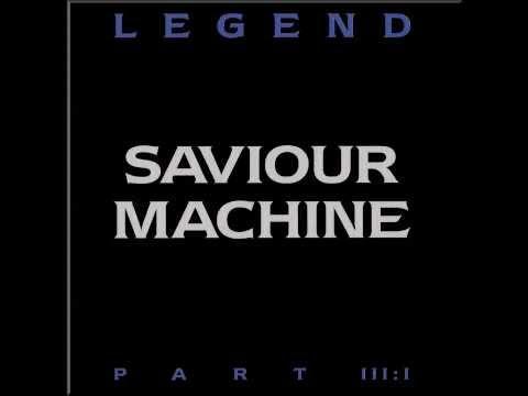 Saviour Machine - The Fall Of Babylon