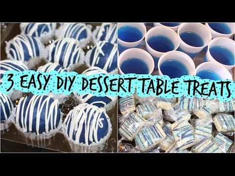 3 Easy DIY Dessert Table Treats