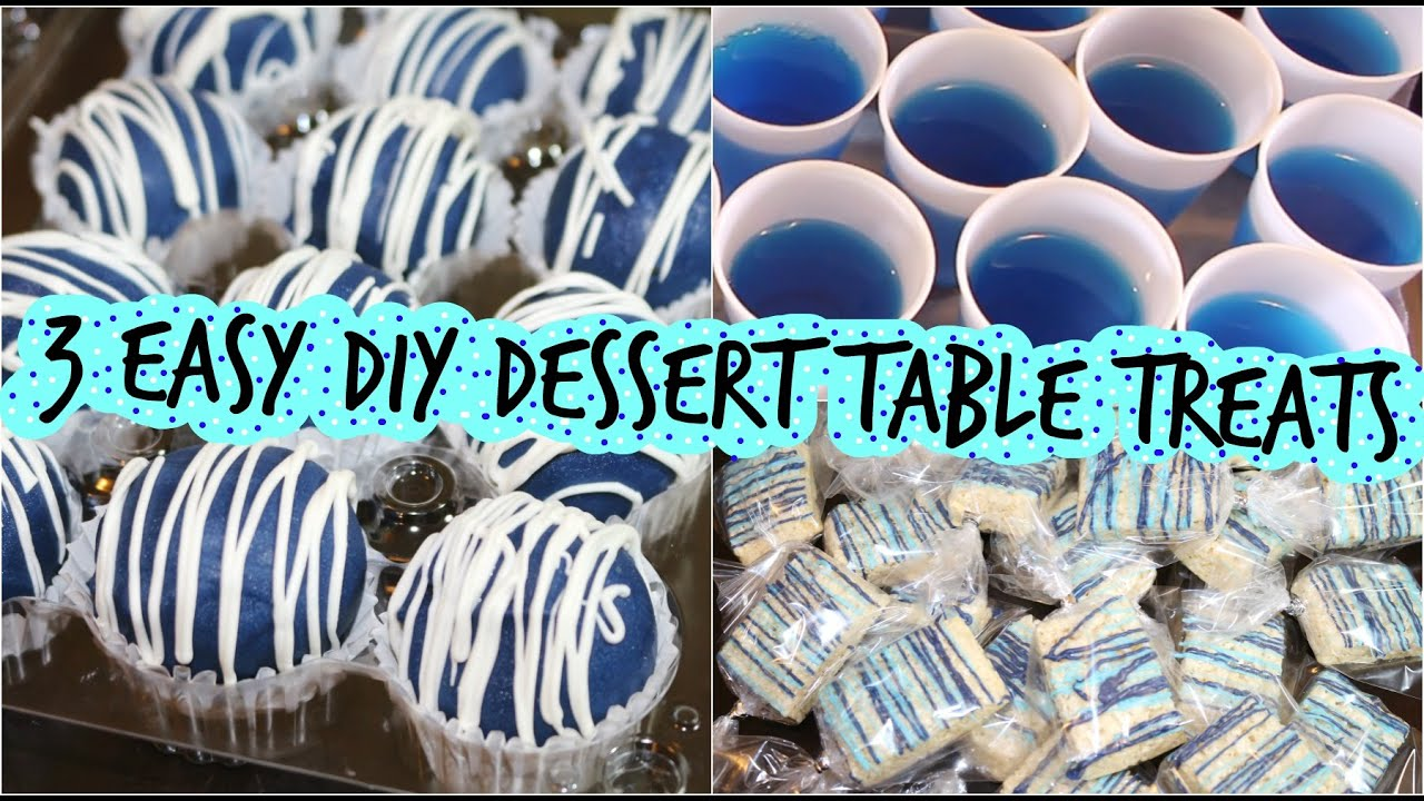 3 Easy Diy Dessert Table Treats Youtube
