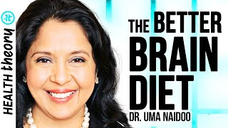 Harvard Nutritional Psychiatrist Shares the Key Foods for Incredible Mental Health   Dr. Uma Naidoo