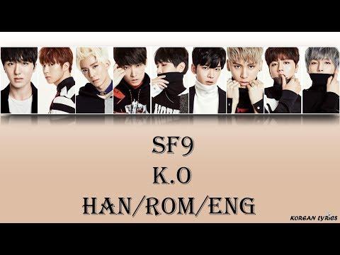 SF9 - K.O (Han/Rom/Eng) Lyrics