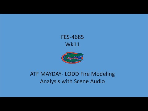 ATF MAYDAYLODD Fire Modeling Analysis with Scene Audio, FF Mark Falkenhan, Baltimore County FD