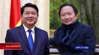 Video Việt Nam ra cáo trạng đối với ông Đinh La Thăng và ông Trịnh Xuân Thanh download MP3, 3GP, MP4, WEBM, AVI, FLV Oktober 2018
