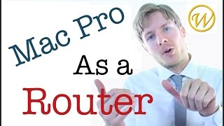 How To Make Apple Mac Pro To A Wifi Router Very Easy
