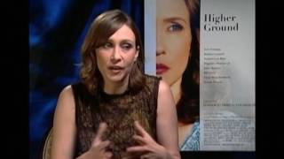 Вера Фармига и ее «Higher Ground»