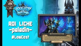 Comment battre le ROI LICHE en #LOWCOST | PALADIN | ICC | Hearthstone FR