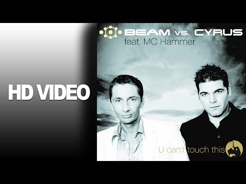 Beam Vs. Cyrus feat. Mc Hammer - U Can´t Touch This / Official Video