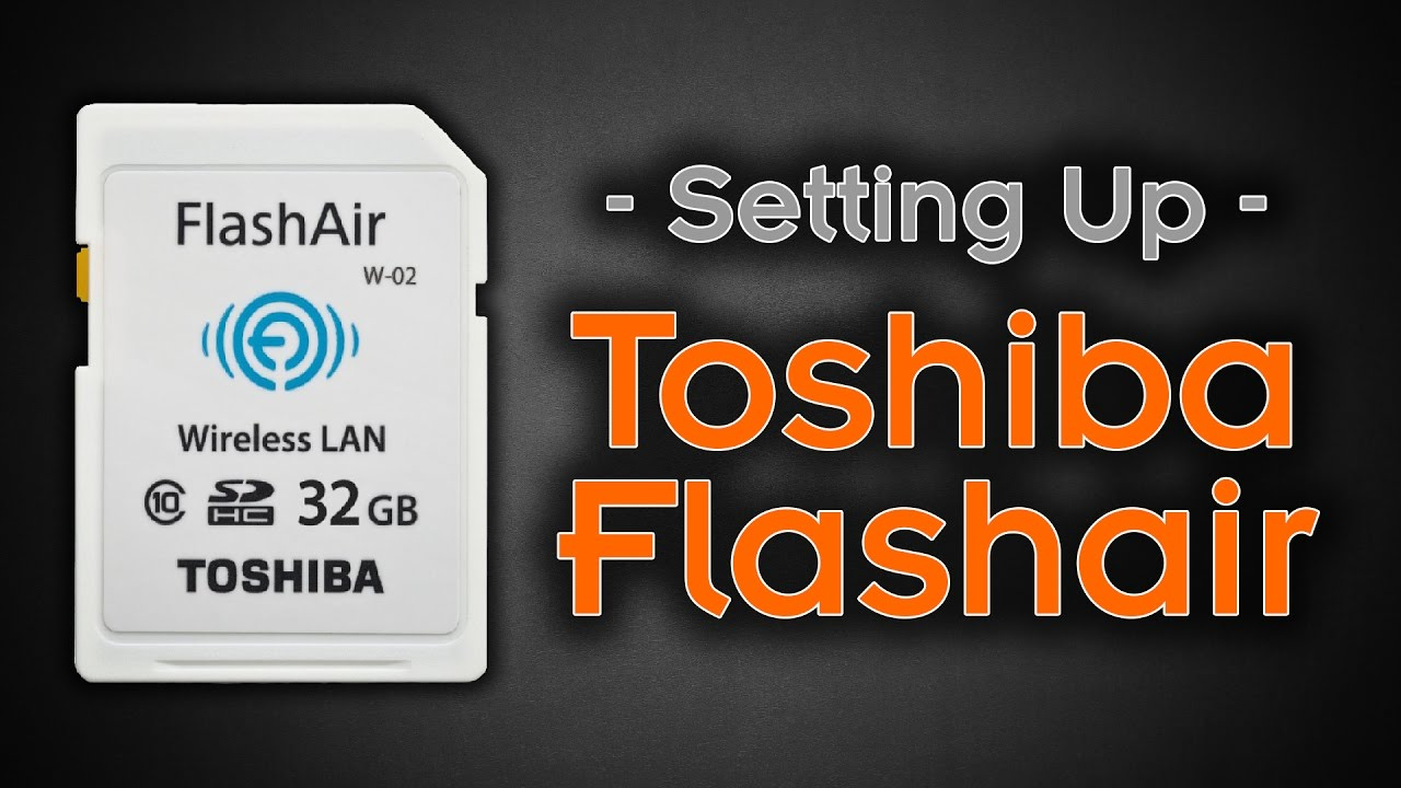 Stream - Figuring out a Toshiba Flashair Wireless SD Card