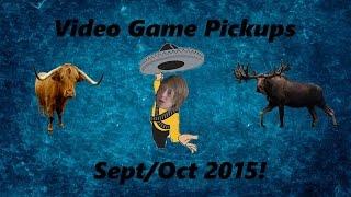 Video Game Pickups-September/October 2015!