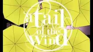 【初音ミク】a tail of the wind【手描きPV】