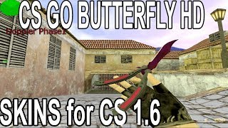 Kako ubaciti CS GO butterfly nož u CS 1.6  / FREE DOWNLOAD