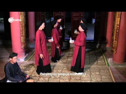 Hát Xoan Phú Thọ - Mời Rượu