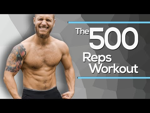 The 500 Reps Workout