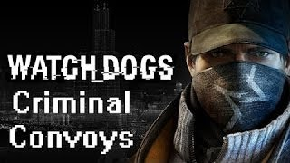 Watch Dogs (Xbox One) Gameplay - Criminal Convoy