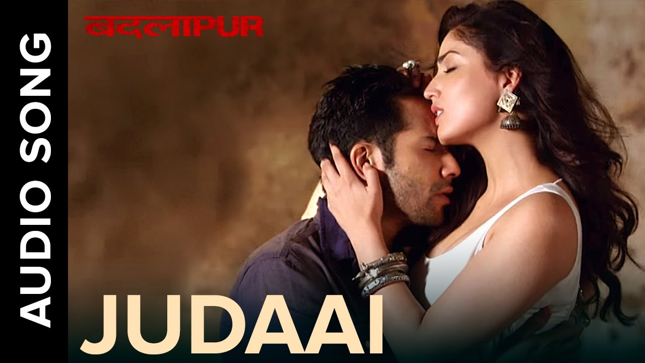 judaai audio song badlapur